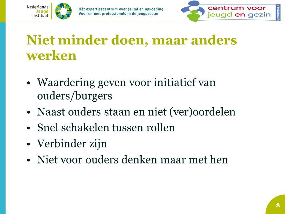 Voor meer informatie: www.allemaalopvoeders.nl Download: Handreiking voor gemeenten en CJG's Voor contact: p.bakker@nji.nlp.bakker@nji.nl tel 030- 2306647 A.vandenBerg@cmogroningen.nlA.vandenBerg@cmogroningen.nl tel 050-577 0101 29