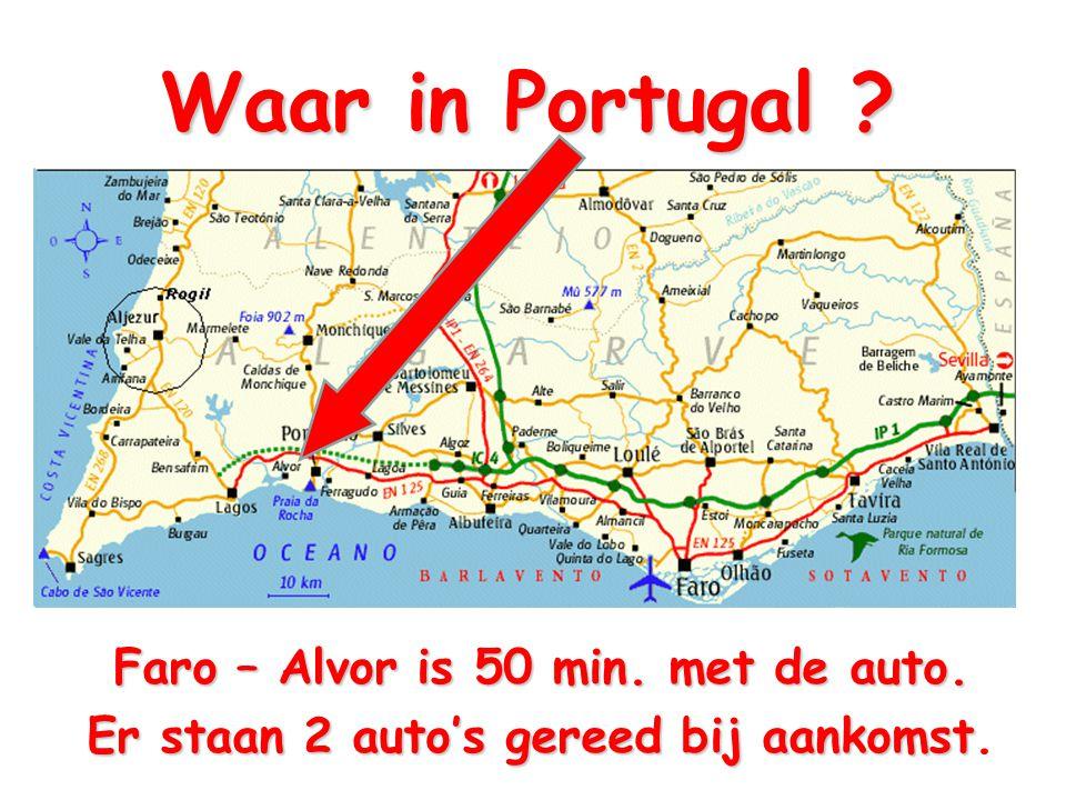 Waar in Portugal ? Faro – Alvor is 50 min. met de auto. Er staan 2 auto's gereed bij aankomst Er staan 2 auto's gereed bij aankomst.