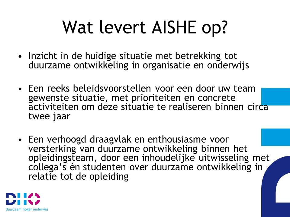 Wat levert AISHE op.
