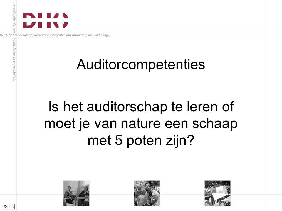 Auditorcompetenties Is het auditorschap te leren of moet je van nature een schaap met 5 poten zijn