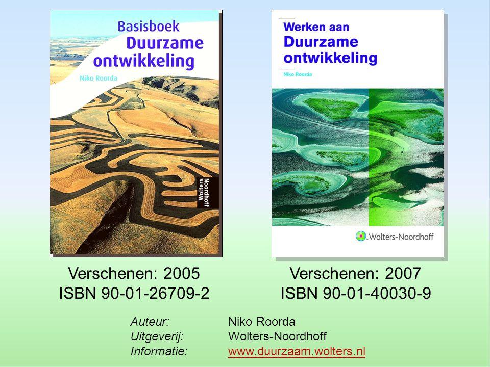 Verschenen: 2005 ISBN 90-01-26709-2 Verschenen: 2007 ISBN 90-01-40030-9 Auteur: Niko Roorda Uitgeverij: Wolters-Noordhoff Informatie: www.duurzaam.wolters.nl