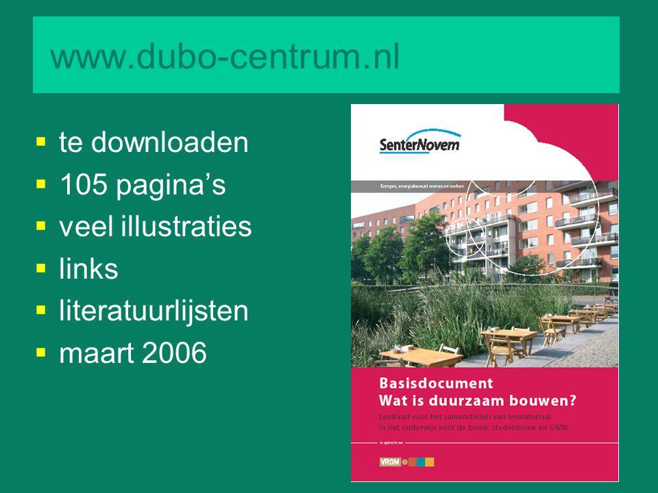 www.dubo-centrum.nl  te downloaden  105 pagina's  veel illustraties  links  literatuurlijsten  maart 2006