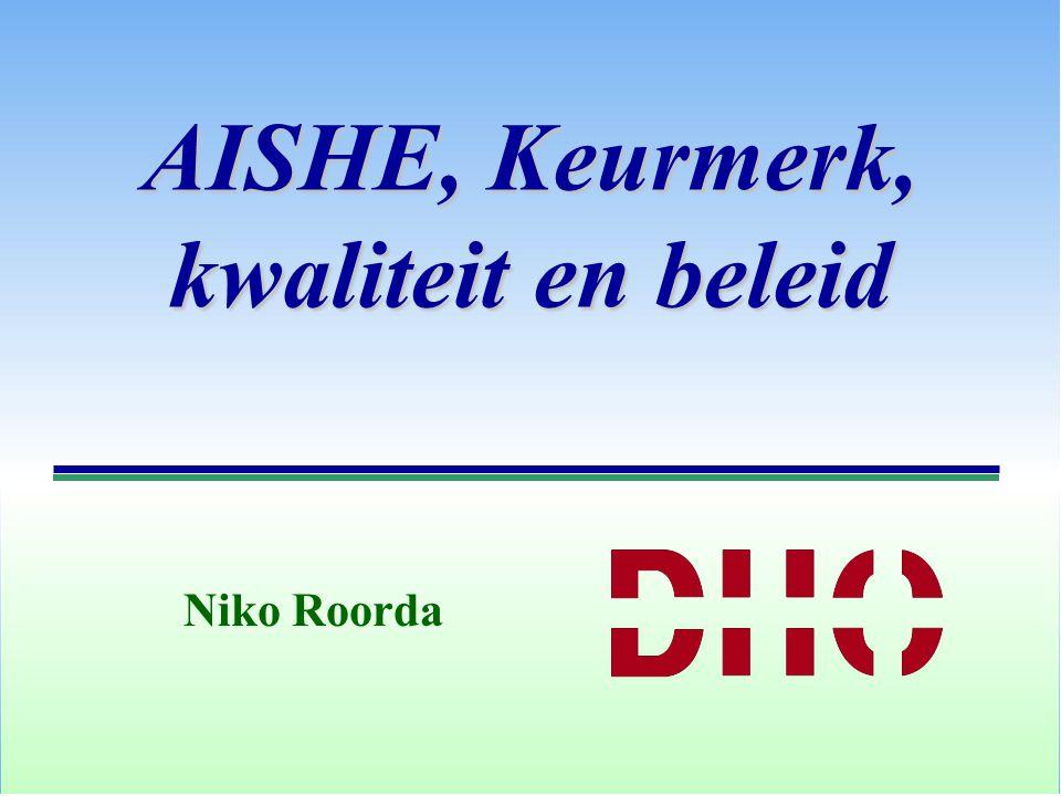AISHE, Keurmerk, kwaliteit en beleid Niko Roorda