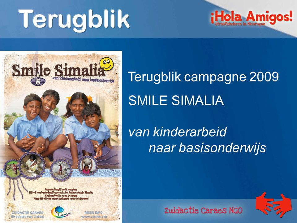 Terugblik campagne 2009 SMILE SIMALIA van kinderarbeid naar basisonderwijs