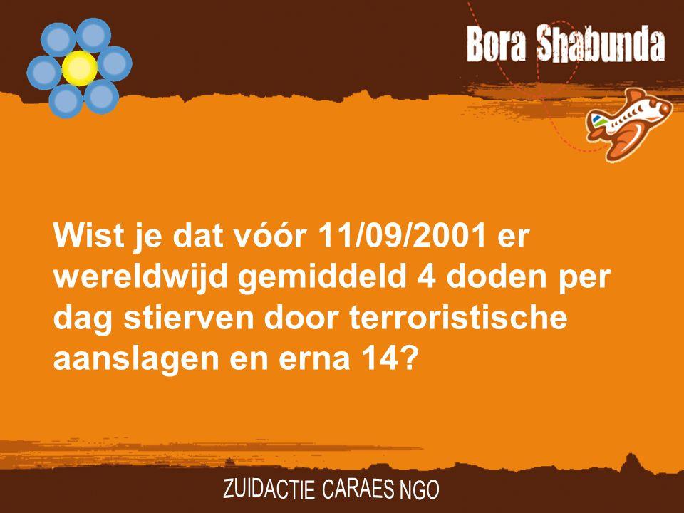 Wist je dat vóór 11/09/2001 er wereldwijd gemiddeld 4 doden per dag stierven door terroristische aanslagen en erna 14?