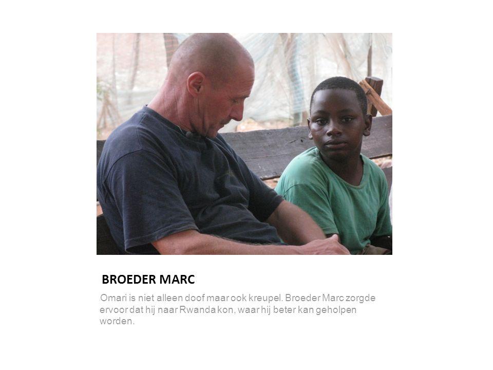 BROEDER MARC l Omari is niet alleen doof maar ook kreupel. Broeder Marc zorgde ervoor dat hij naar Rwanda kon, waar hij beter kan geholpen worden.