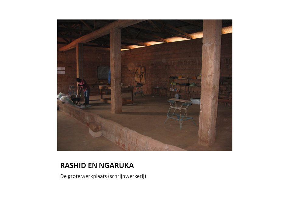 RASHID EN NGARUKA De grote werkplaats (schrijnwerkerij).