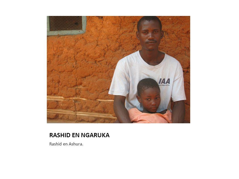 RASHID EN NGARUKA Rashid en Ashura.