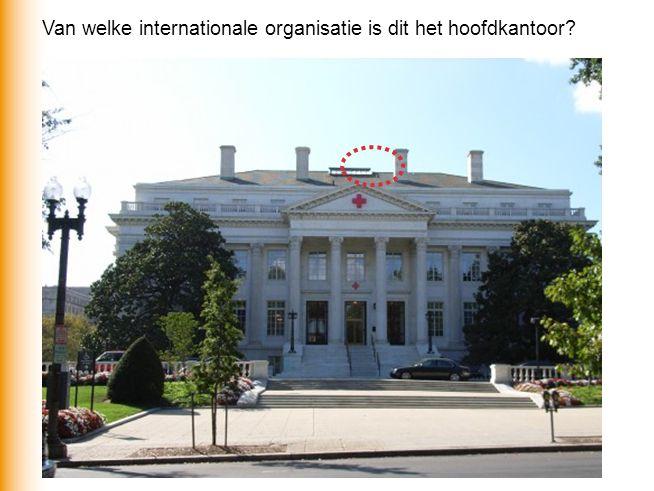 Van welke internationale organisatie is dit het hoofdkantoor?