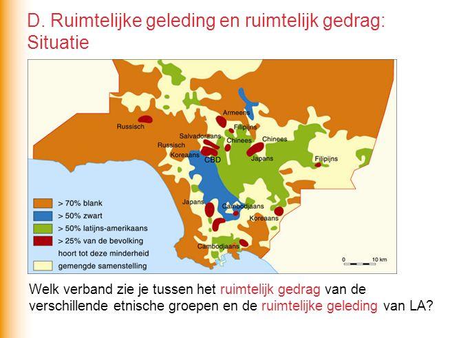 De verschillende etnische groepen concentreren zich (ruimtelijk gedrag) in verschillende woonwijken > typische ruimtelijke geleding.