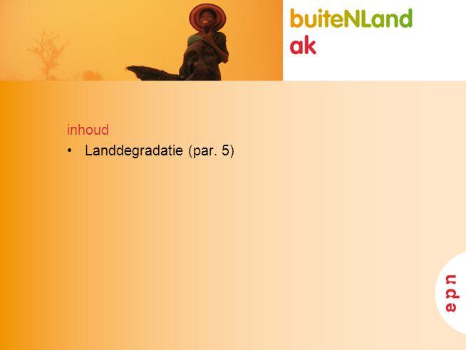 inhoud Landdegradatie (par. 5)