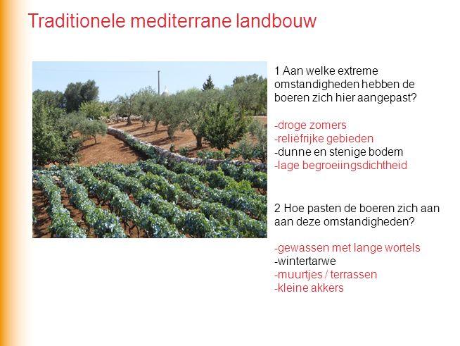 De landbouw in het Middellandse Zeegebied is na WOII sterk veranderd onder invloed van 1 de leegloop van het platteland 2 de invloed van de EU en het EU-landbouwbeleid Dit heeft geleid tot… …schaalvergroting Modernisering van de landbouw in het Middellandse Zeegebied
