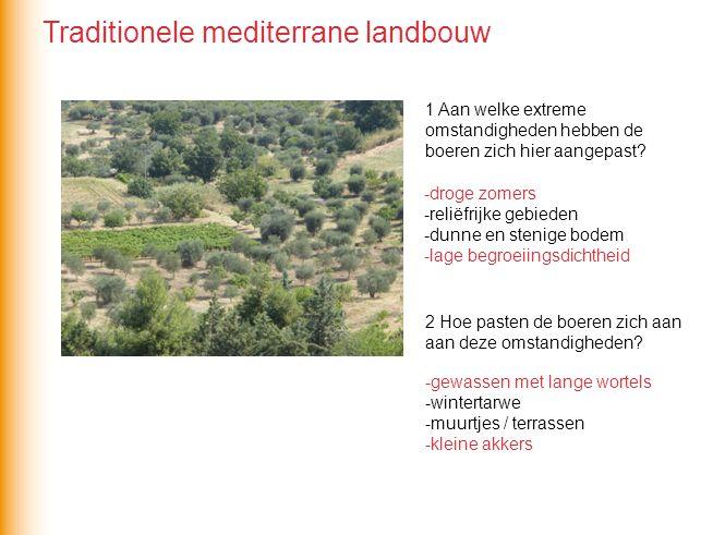 De landbouw in het Middellandse Zeegebied is na WOII sterk veranderd onder invloed van 1 de leegloop van het platteland 2 de invloed van de EU en het EU-landbouwbeleid Dit heeft geleid tot… …schaalvergroting met behulp van stuwmeren Modernisering van de landbouw in het Middellandse Zeegebied