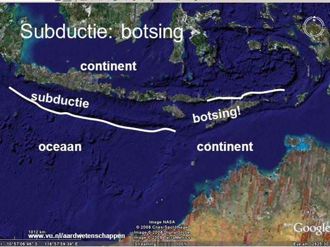 www.vu.nl/aardwetenschappen Subductie: botsing continentoceaan subductie botsing! continent