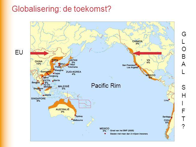 EU Pacific Rim Globalisering: de toekomst?