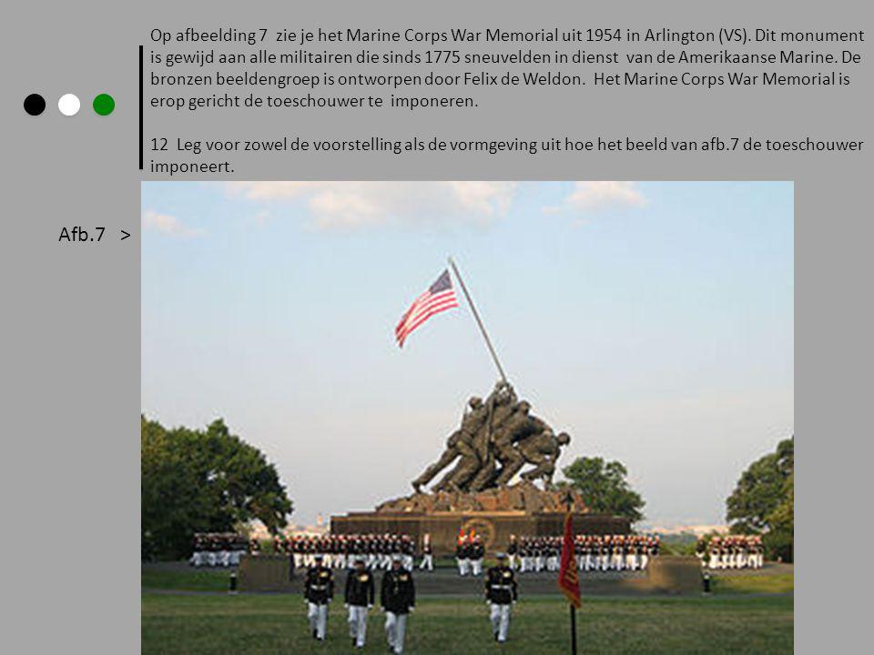 Op afbeelding 7 zie je het Marine Corps War Memorial uit 1954 in Arlington (VS).