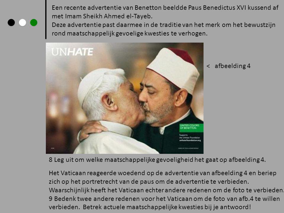 Een recente advertentie van Benetton beeldde Paus Benedictus XVI kussend af met Imam Sheikh Ahmed el-Tayeb.