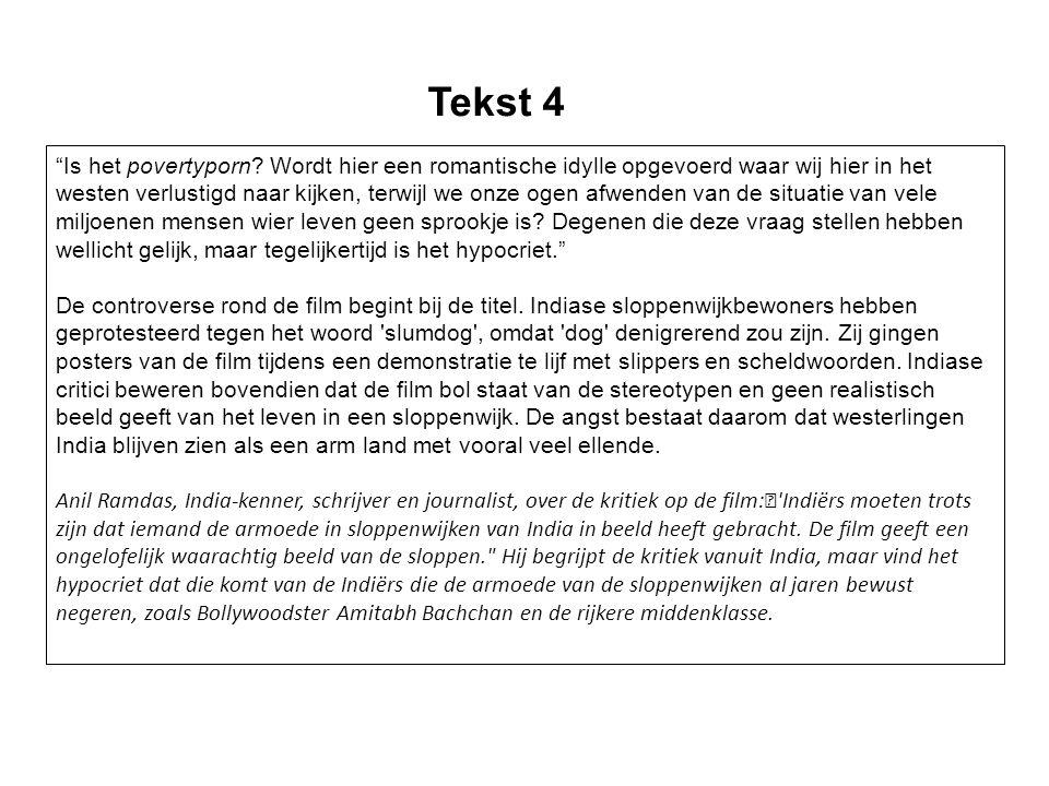 Lees tekst 4 en bekijk fragment 4 (trailer Slumdog Millionaire)fragment 4 10.
