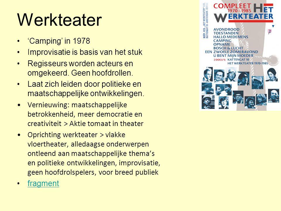 Werkteater 'Camping' in 1978 Improvisatie is basis van het stuk Regisseurs worden acteurs en omgekeerd.
