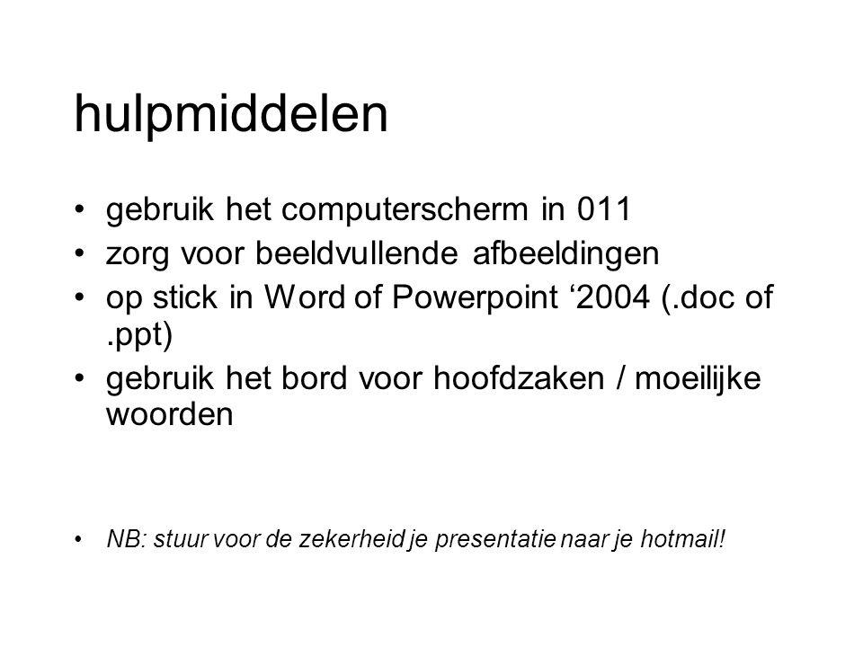 hulpmiddelen gebruik het computerscherm in 011 zorg voor beeldvullende afbeeldingen op stick in Word of Powerpoint '2004 (.doc of.ppt) gebruik het bor