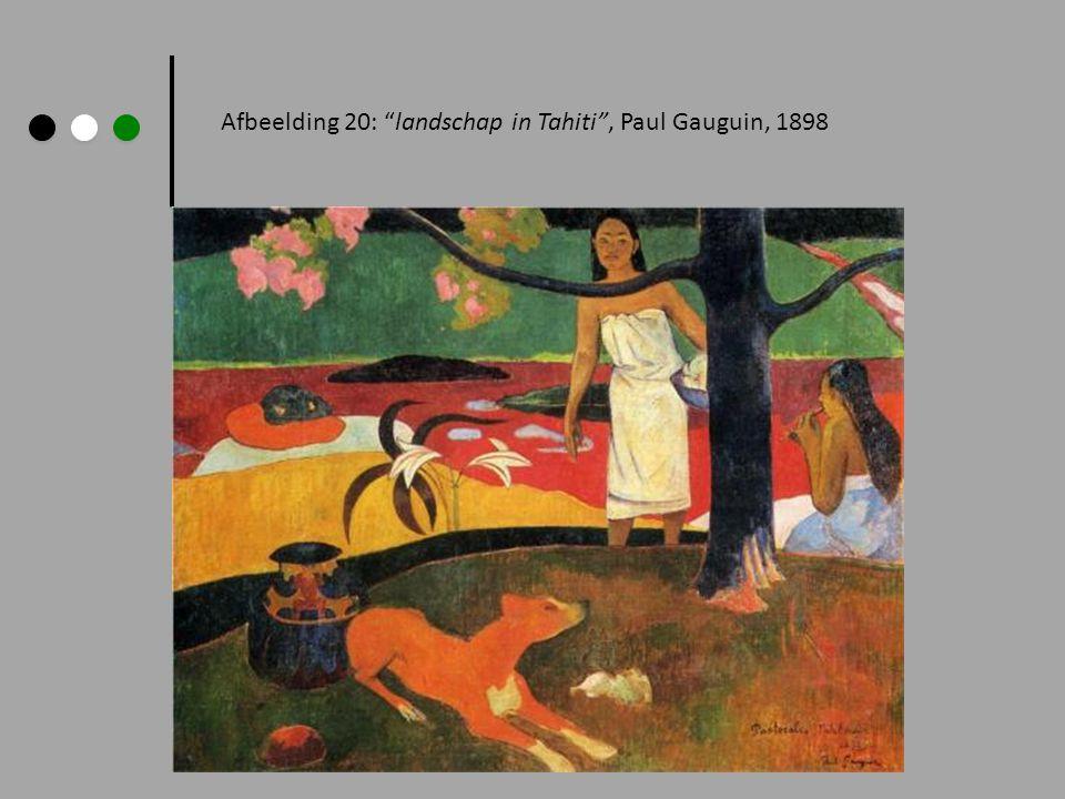 "Afbeelding 20: ""landschap in Tahiti"", Paul Gauguin, 1898"