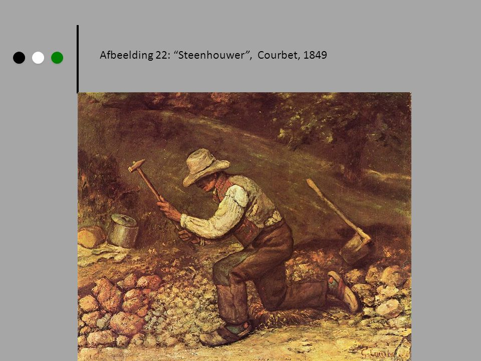 Afbeelding 22: Steenhouwer , Courbet, 1849
