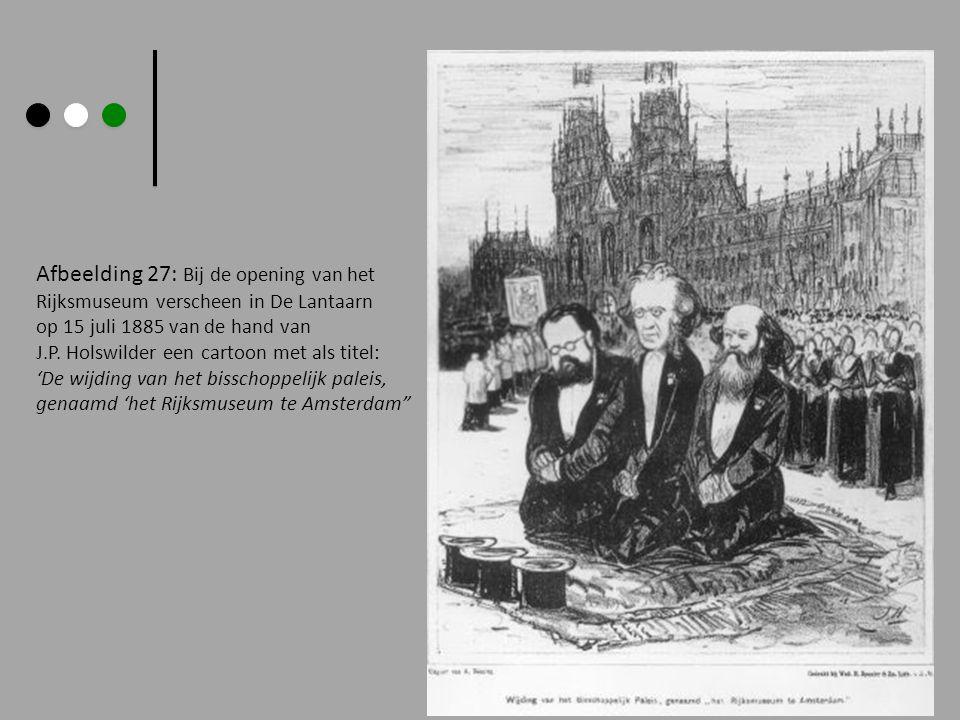 Afbeelding 27: Bij de opening van het Rijksmuseum verscheen in De Lantaarn op 15 juli 1885 van de hand van J.P. Holswilder een cartoon met als titel: