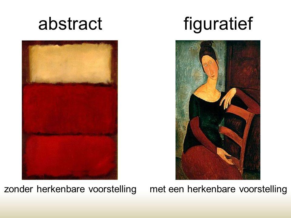 abstractfiguratief zonder herkenbare voorstellingmet een herkenbare voorstelling