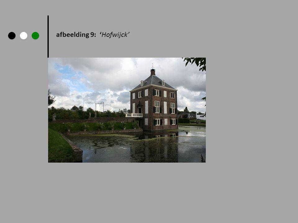 afbeelding 9: 'Hofwijck'