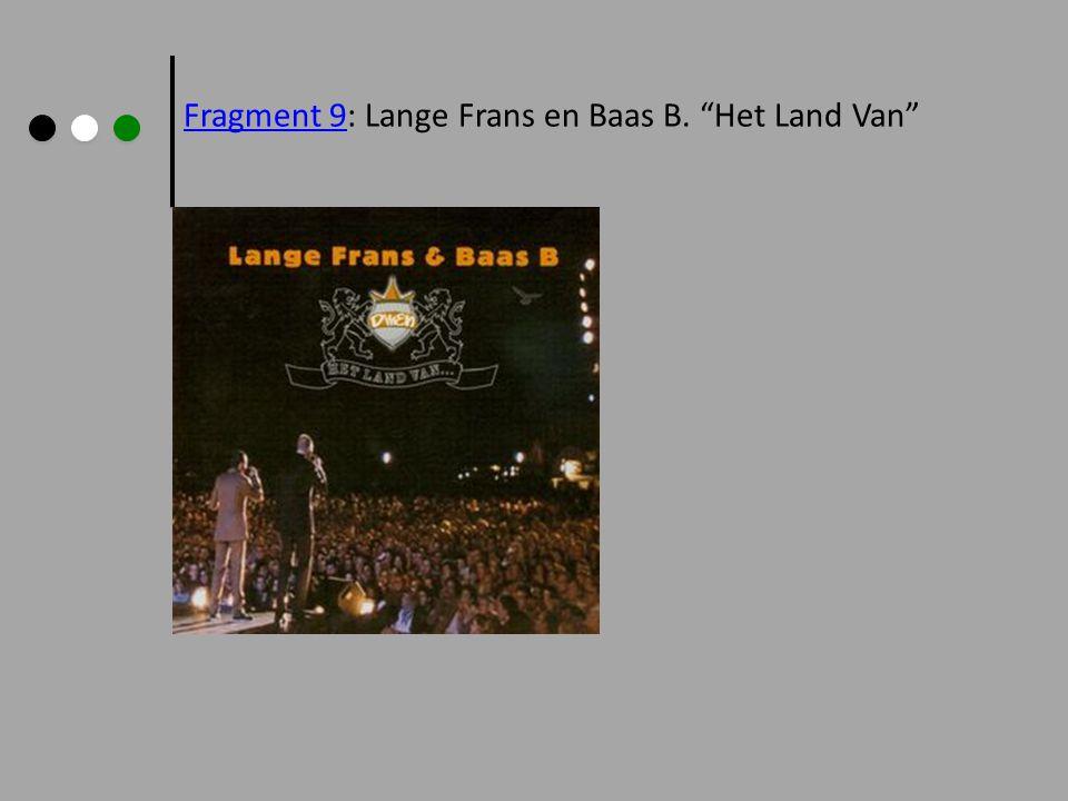 Fragment 9Fragment 9: Lange Frans en Baas B. Het Land Van