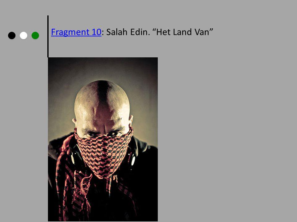 Fragment 10Fragment 10: Salah Edin. Het Land Van