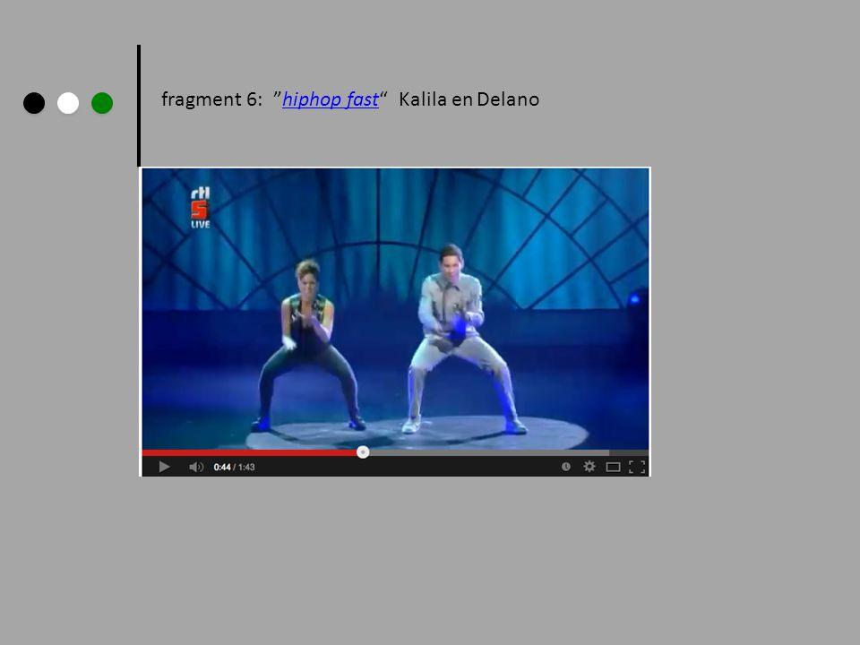 fragment 6: hiphop fast Kalila en Delanohiphop fast