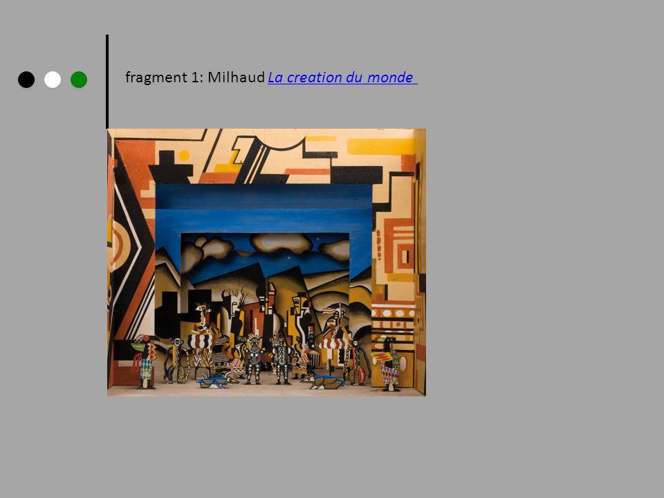 fragment 1: Milhaud La creation du mondeLa creation du monde
