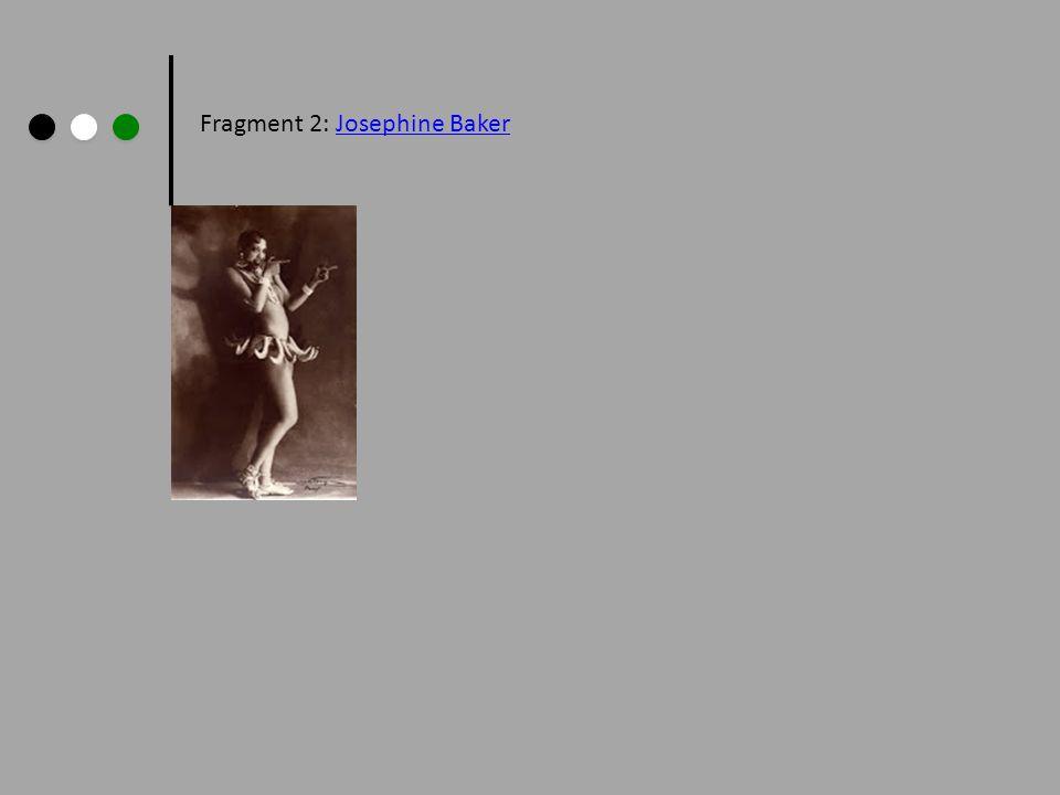 Fragment 2: Josephine BakerJosephine Baker