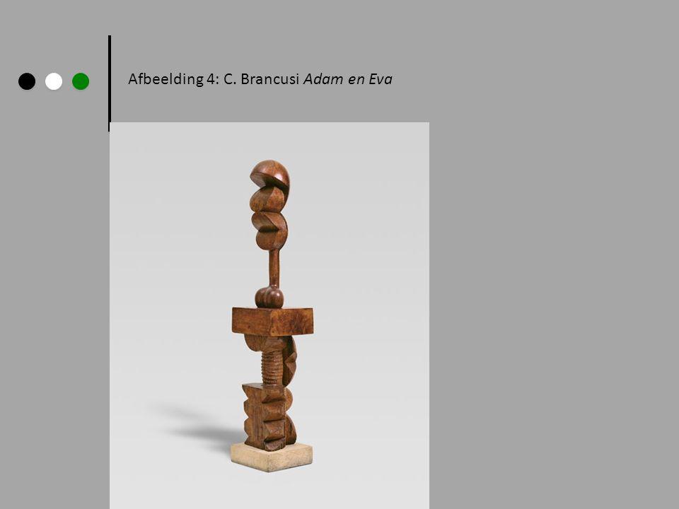 Afbeelding 4: C. Brancusi Adam en Eva