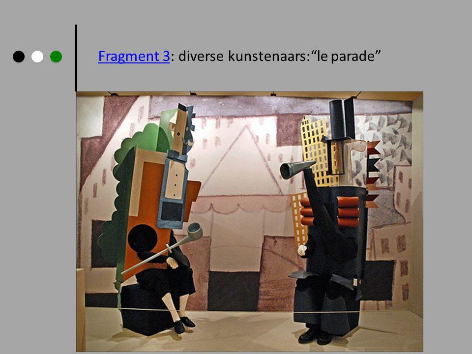 "Fragment 3Fragment 3: diverse kunstenaars:""le parade"""