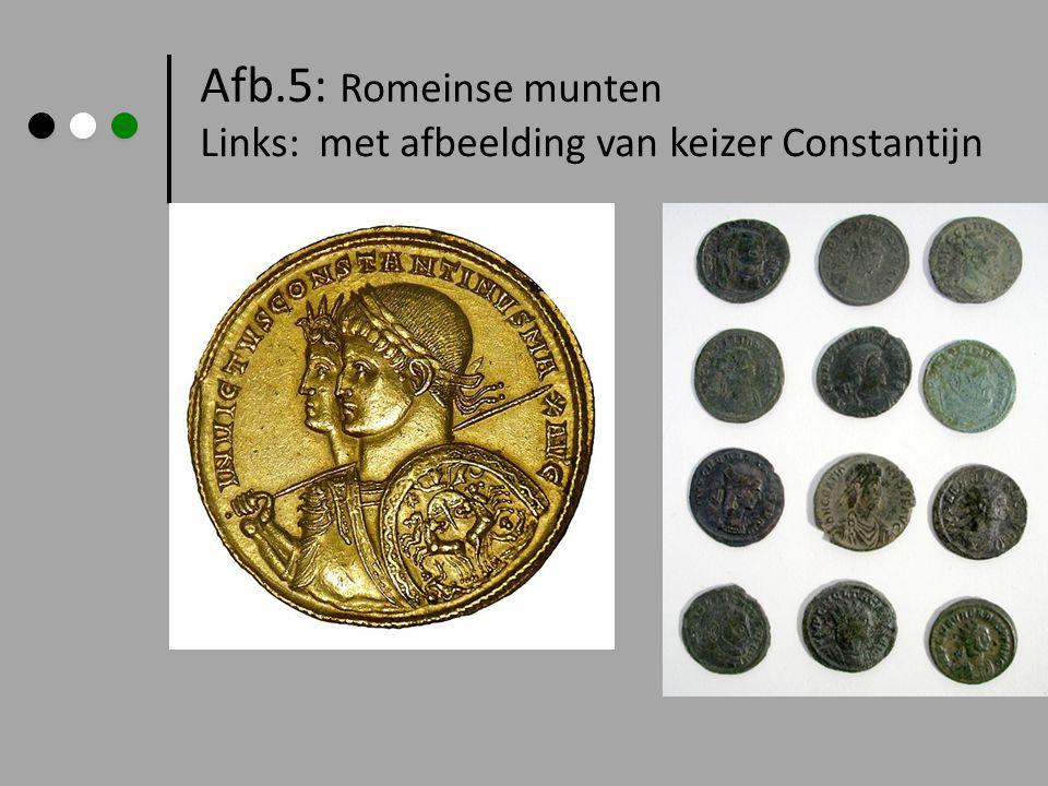 Afb.5: Romeinse munten Links: met afbeelding van keizer Constantijn