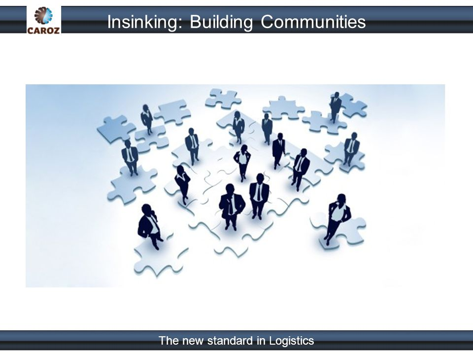 The new standard in Logistics Insinking: Building Communities