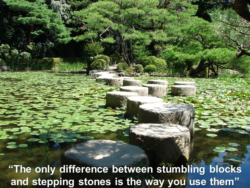 "The new standard in Logistics ""The only difference between stumbling blocks and stepping stones is the way you use them"""