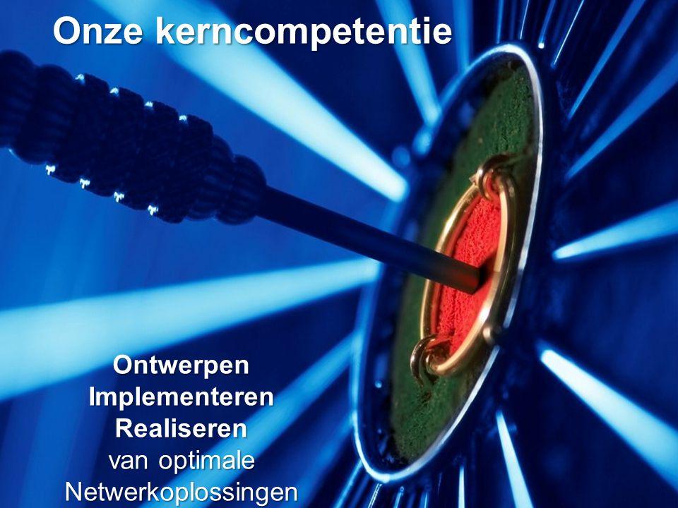 The new standard in Logistics Onze kerncompetentie Ontwerpen Implementeren Realiseren van optimale Netwerkoplossingen