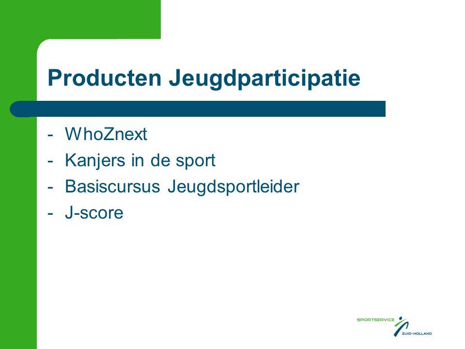 Producten Jeugdparticipatie -WhoZnext -Kanjers in de sport -Basiscursus Jeugdsportleider -J-score