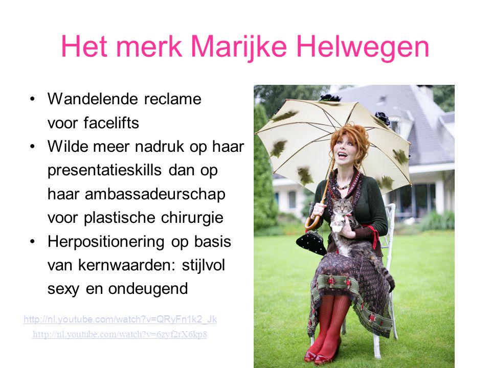 Het merk Marijke Helwegen Wandelende reclame voor facelifts Wilde meer nadruk op haar presentatieskills dan op haar ambassadeurschap voor plastische c
