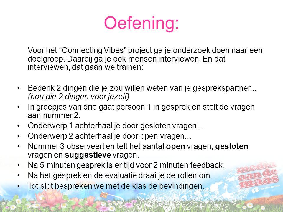 Voor het Connecting Vibes project ga je onderzoek doen naar een doelgroep.
