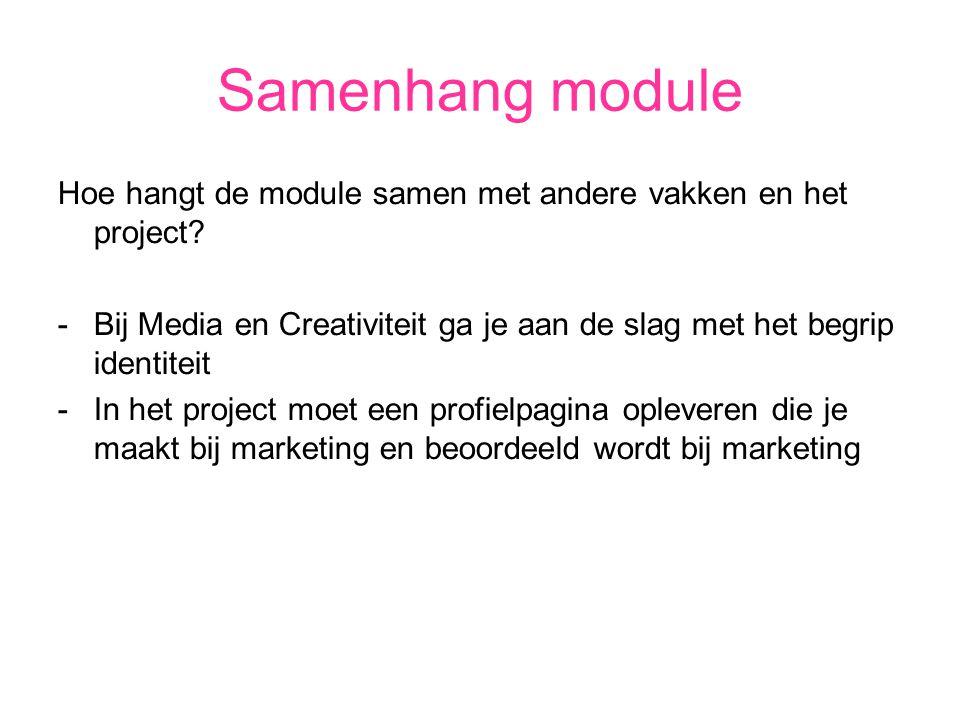 Samenhang module Hoe hangt de module samen met andere vakken en het project.