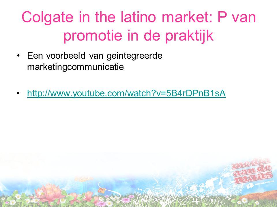 Colgate in the latino market: P van promotie in de praktijk Een voorbeeld van geintegreerde marketingcommunicatie http://www.youtube.com/watch?v=5B4rD