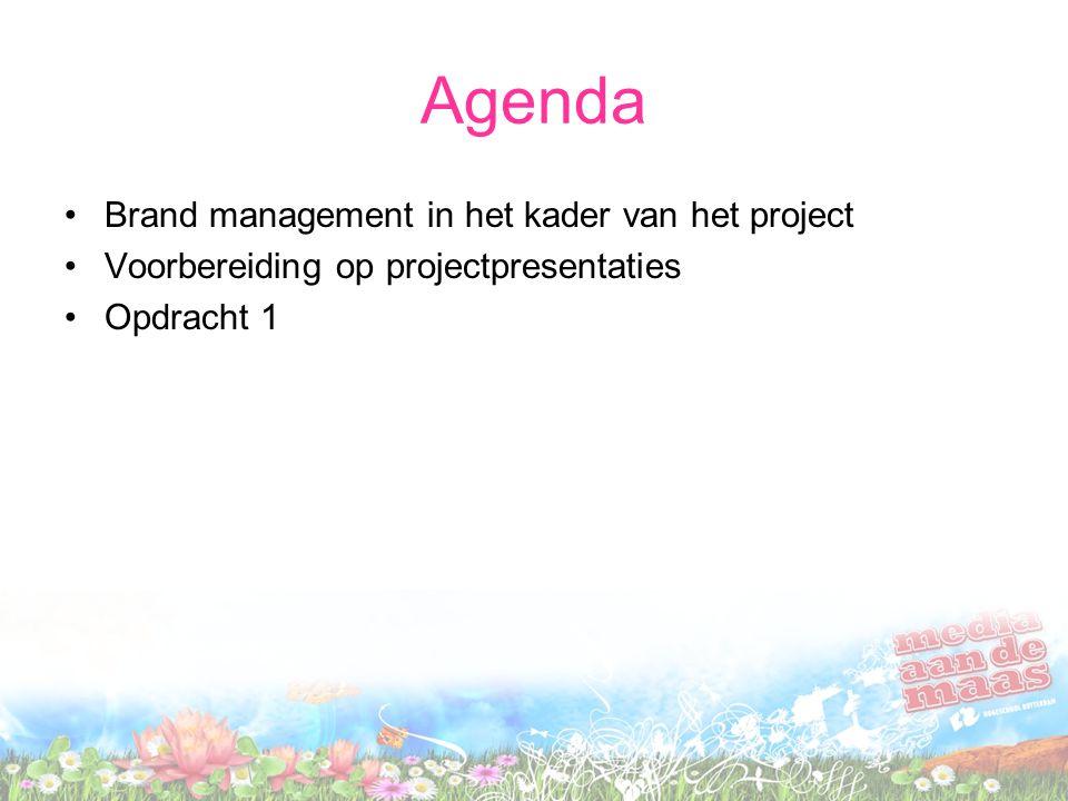 Agenda Brand management in het kader van het project Voorbereiding op projectpresentaties Opdracht 1