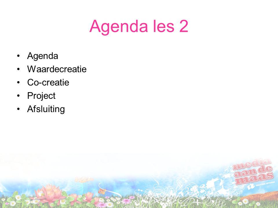Agenda les 2 Agenda Waardecreatie Co-creatie Project Afsluiting