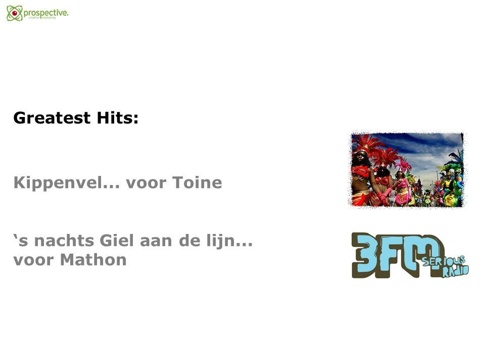 Greatest Hits: Kippenvel... voor Toine 's nachts Giel aan de lijn... voor Mathon