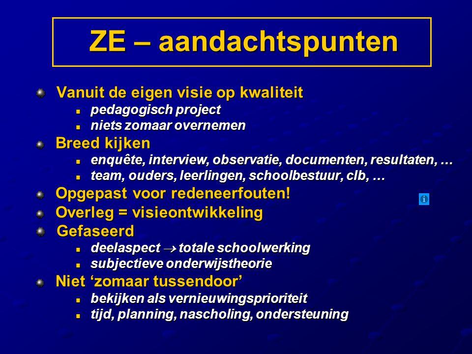 Vanuit de eigen visie op kwaliteit Vanuit de eigen visie op kwaliteit pedagogisch project pedagogisch project niets zomaar overnemen niets zomaar over