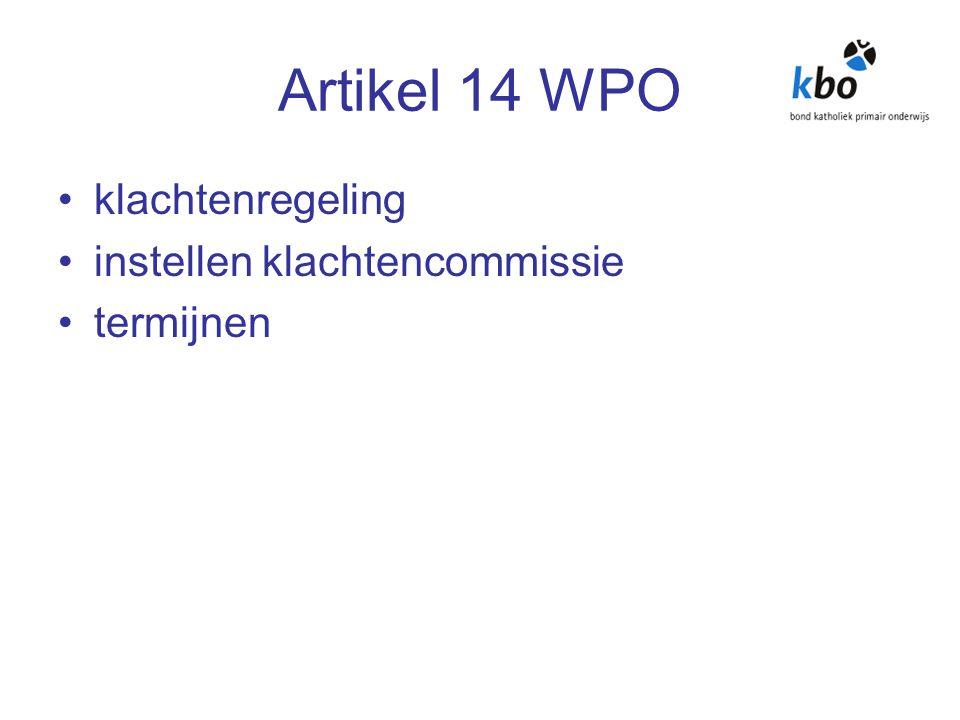 Artikel 14 WPO klachtenregeling instellen klachtencommissie termijnen